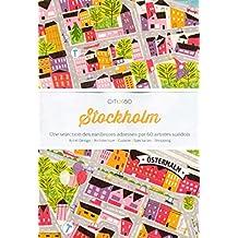 Stockholm: Une sélection des meilleures adresses par 60 artistes suédois