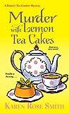 img - for Murder with Lemon Tea Cakes (A Daisy's Tea Garden Mystery) book / textbook / text book