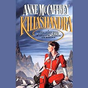 Killashandra Audiobook