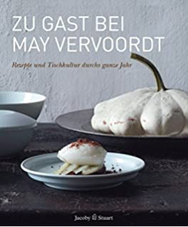 Living At Home Rezepte at home with may and axel vervoordt recipes for every season
