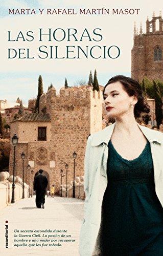 Las horas del silencio (Novela (roca)) (Spanish Edition) by [