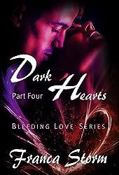 Dark Hearts (Part 4) (The Bleeding Love Series)