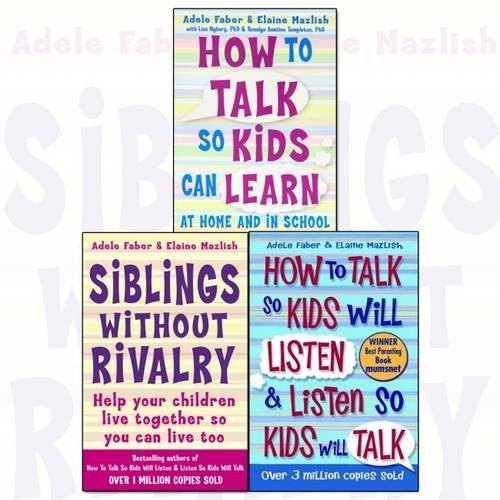 How To Talk So Kids and Teens Will Listen To Parent Collection 3 Books Set (Series 1)