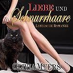 Lesbenromantik: Liebe und Schnurrhaare [Lesbian Romance: Love and Whiskers] | Olivia Myers