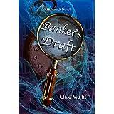 Banker's Draft (A Gornstock Novel Book 1)