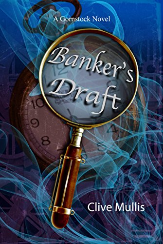 Banker's Draft (A Gornstock Novel Book 1)
