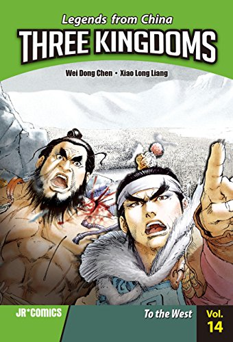 Three Kingdoms Volume 14: To the West