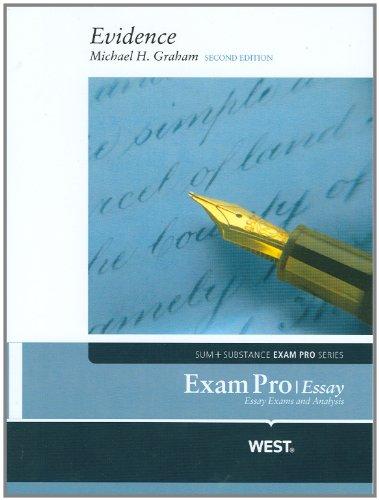 Exam Pro Essay on Evidence, 2d