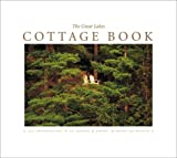 The Great Lakes Cottage Book, Kathy-jo Wargin, 188694766X