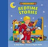 My First Book of Bedtime Stories, Katja Reider, 1593840136
