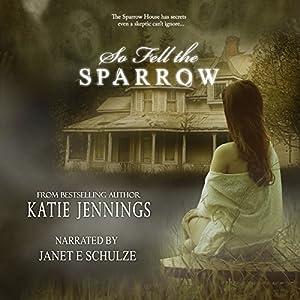 So Fell the Sparrow Audiobook