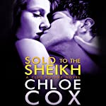 Sold to the Sheikh | Chloe Cox