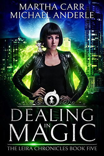 Dealing in Magic: The Revelations of Oriceran (The Leira Chronicles Book 5) (Best Swimming In Texas)