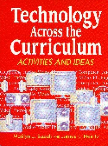 Technology Across the Curriculum: Activities and Ideas by Bazeli Marilyn J. Heintz James L. (1997-01-15) Paperback