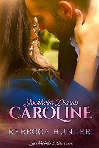 Stockholm Diaries, Caroline by [Hunter, Rebecca]