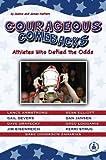 Courageous Comebacks, Joanne Mattern and James Mattern, 0756902428