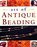 img - for Art of Antique Beading book / textbook / text book