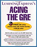 Acing the GRE Exam, C. Roebuck Reed and Margaret Piskitel, 1576854981