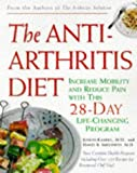 img - for Anti-Arthritis Diet: Increase Mobility and Reduce Pain with This 28-Day Life-Changing Program book / textbook / text book