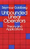 Unbounded Linear Operations, Seymour Goldberg, 0486648303
