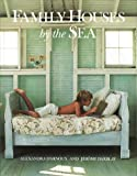 img - for Family Houses by the Sea book / textbook / text book