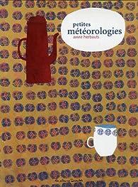 Petites météorologies par Anne Herbauts