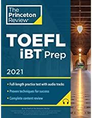 Princeton Review TOEFL iBT Prep with Audio/Listening Tracks, 2021: Practice Test + Audio + Strategies & Review (2021)