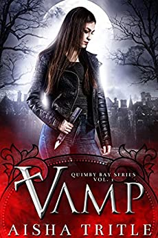 Vamp (Quimby Bay Book 1) by [Tritle, Aisha]