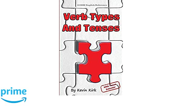 Amazon com: Verb Types and Tenses: With Verb Tense Selector