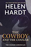 The Cowboy and the Cougar (The Cougar Chronicles Book 1)