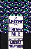 A Letter to Harvey Milk, Lesleá Newman, 0932379435