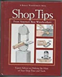 Shop Tips, Rodale Press Woodworking Editors, 0875965911