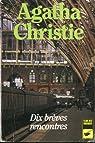 Dix brèves rencontres par Christie