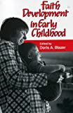 Faith Development in Early Childhood, , 1556122128