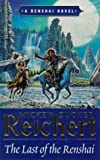 The Last Of The Renshai (A Renshai novel)