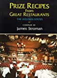 img - for Prize Recipes from Great Restaurants: The Western States book / textbook / text book