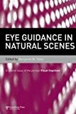 Eye Guidance in Natural Scenes, , 1848727151