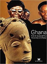 Ghana hier et aujourd'hui par  Collectif