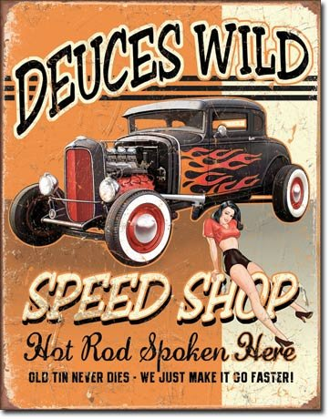 Deuces Wild Speed Shop Hot Rod Distressed Retro Vintage Tin Sign Tin Sign , 13x16 by Poster Discount