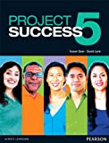 img - for Project Success 5 Student Book with eText book / textbook / text book