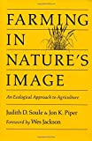 Farming in Nature's Image: An Ecological Approach to Agriculture