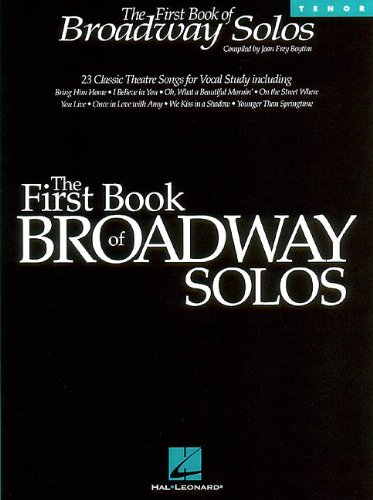 The First Book of Broadway Solos: Tenor Edition