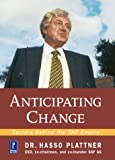 Anticipating Change, Hasso Plattner, 0761529136