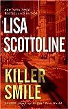 Killer Smile, Lisa Scottoline, 006085846X
