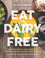 What's the one thing that plant-based, paleo, and several whole food diets all agree on? Eating dairy free! For millions of people, this one simple change—cutting out milk and other dairy products—has resolved most, if not all, of their adv...