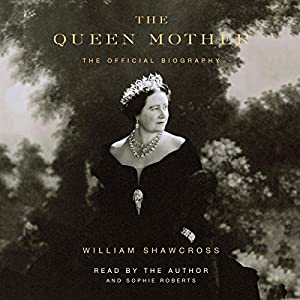 The Queen Mother Audiobook