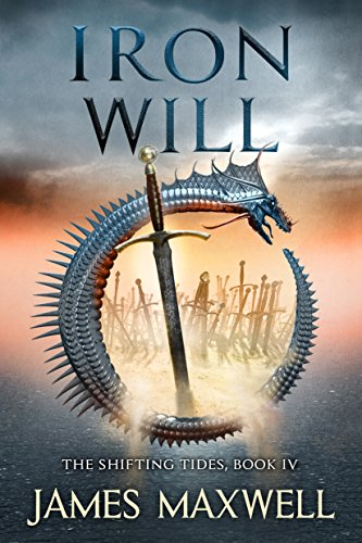 Iron Will (The Shifting Tides Book 4) (Roman Iron)