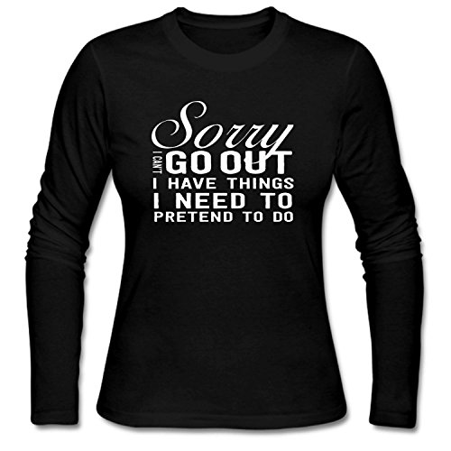 WENL Women's Sorry I Can't Go Out I Have Things I Need To Pretend To Do Custom - To Do After Thanksgiving Things