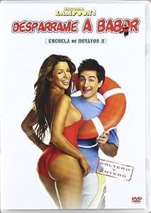 Desparrame a babor (Escuela de novatos 2) [DVD]