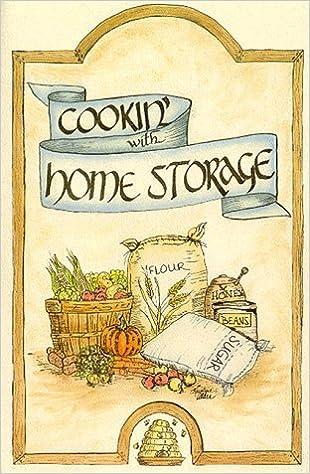 Cookinu0027 With Home Storage: Peggy Layton, Vicki Tate: 9781893519015:  Amazon.com: Books